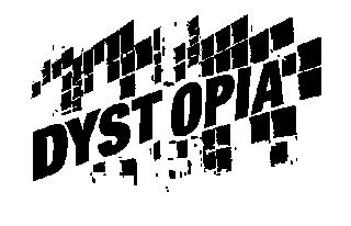 Dystopia - REVISTA DIGITAL DE OPINION, ENSAYO, DISCREPANCIA Y OTROS DEPORTES DE COMBATE_ EN BUSCA DEL SENTIDO CRITICO, DE LA LUCIDEZ Y LA LUCHA.